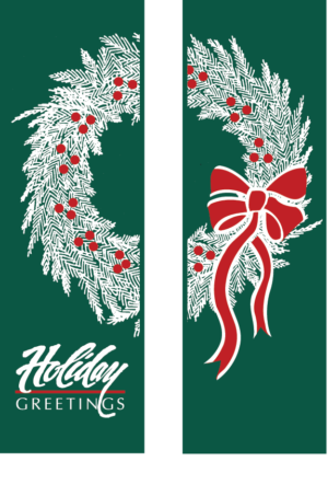 Double holiday Greetings Wreath - Kalamazoo Banner Works